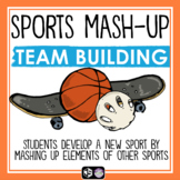 SPORTS MASH UP: BACK TO SCHOOL TEAM BUILDING ACTIVITY