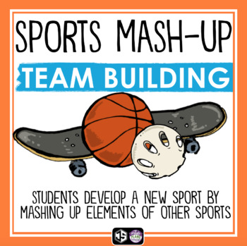 TEAM BUILDING WRITING ACTIVITY - SPORTS MASH-UP