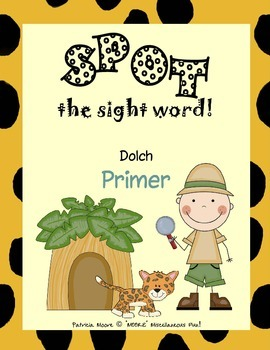 """""""SPOT"""" the sight word! Dolch Primer"""