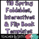 SPRING - 110 Foldables, Interactives, Flip Book Templates
