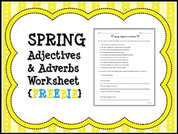SPRING Adjectives & Adverbs Worksheet {FREEBIE}