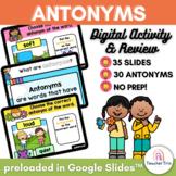 SPRING Antonyms Digital Activity & Review: Google Slides for Hybrid Learning