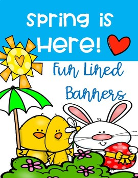 SPRING BANNERS ~ LINED