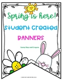 SPRING BANNERS ~ STUDENT CREATED