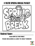 SPRING BREAK 8 MATH PACKET