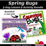 SPRING BUGS 5-DAY LESSON AND ACTIVITY BUNDLE