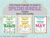 SPRING BUNDLE: Early Finisher/Challenger Packets for Grades 3-6