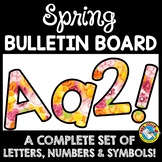 SPRING CLASSROOM DECORATION (SPRING BULLETIN BOARD LETTERS PRINTABLE)
