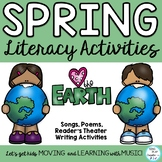 Spring and Earth Day Songs, Poems, Readers Theater and Literacy Activities