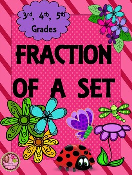 Fraction of a Set - 4th, 5th Grade