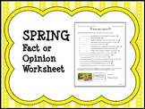 SPRING Fact or Opinion Worksheet