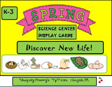 SPRING!  Discover New Life!  K-3