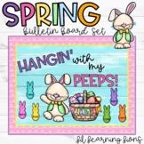 SPRING Hangin' With My PEEPS Bulletin Board Set!