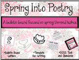 SPRING Into Poetry - A Spring Theme Bulletin Board