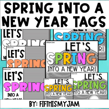 SPRING Into a New Year Gift Tags