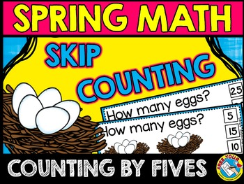 SPRING MATH CLIP CARDS: COUNTING BY FIVES: SPRING MATH SKIP COUNTING TASK CARDS