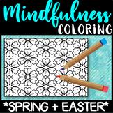SPRING - Mindfulness Mandala Coloring - NO PREP Activity Centre
