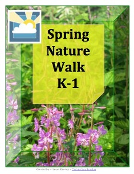SPRING NATURE WALK: K-1