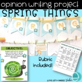 SPRING OPINION WRITING PROJECT