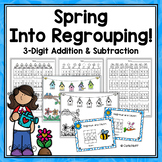 SPRING 3-digit Addition & Subtraction with Regrouping - Printables & Activities