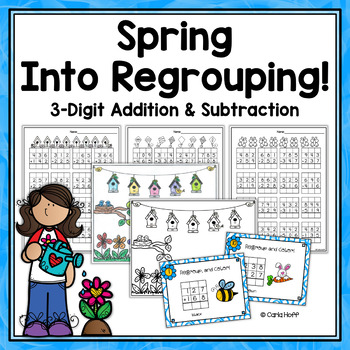 Spring 3 Digit Addition And Subtraction With Regrouping Worksheets
