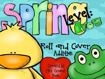 SPRING ROLL AND COVER ADDITION FACTS TO 12 (LEVEL FROG)
