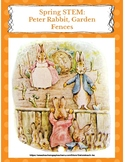 SPRING STEM Lesson (K-2)- Peter Rabbit, Garden Fences