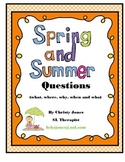 SPRING & SUMMER WH QUESTIONS- K-1st