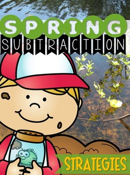 {SPRING} Subtraction Strategies - Print & Practice