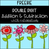 Regrouping & Estimation with Addition and Subtraction