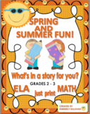 """Spring and Summer Activities  """"What's in a story for you?"""""""