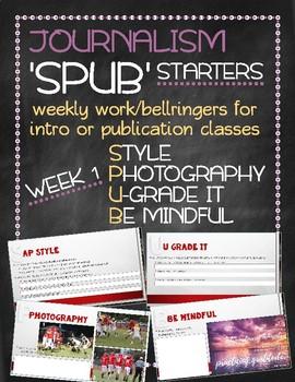 SPUB Starters week 1: Weekly work/bellringers for journalism