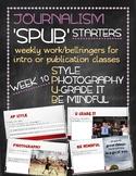 SPUB Starters week 10: Weekly work/bellringers for journalism