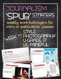 SPUB Starters week 11: Weekly work/bellringers for journalism