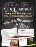 SPUB Starters week 12: Weekly work/bellringers for journalism
