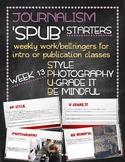 SPUB Starters week 13: Weekly work/bellringers for journalism
