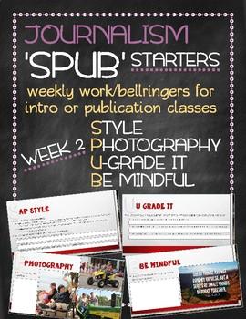 SPUB Starters week 2: Weekly work/bellringers for journalism