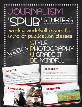 SPUB Starters week 3: Weekly work/bellringers for journalism