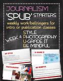 SPUB Starters week 4: Weekly work/bellringers for journalism