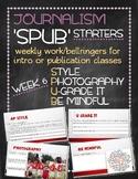 SPUB Starters week 6: Weekly work/bellringers for journalism