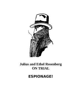 SPY CASE activity: Rosenberg espionage trial. Cold War