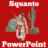 Squanto Activity | Squanto PowerPoint | Squanto PowerPoint Lesson