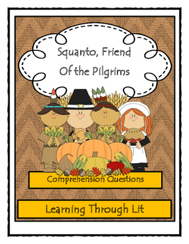 SQUANTO: FRIEND OF THE PILGRIMS * Scholastic Biography Novel Study