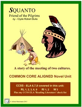 SQUANTO, Friend of the Pilgrims:Common Core Aligned Novel Unit