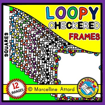 SQUARE FRAMES: LOOPY FRAMES: CHECKERED FRAMES: SQUARE BORDERS