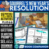 SQUIRREL'S NEW YEAR'S RESOLUTION Activities and Read Aloud