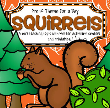 SQUIRRELS Theme Math and Literacy Activities and Centers Preschool