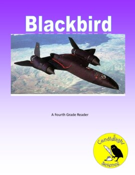 SR-71 Blackbird (730L) - Science Informational Text