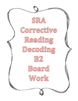 Corrective Reading, SRA Corrective Reading Decoding B2 Board Work,