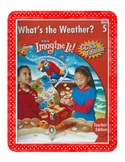 SRA Imagine It First Grade Unit 5 What's the Weather?